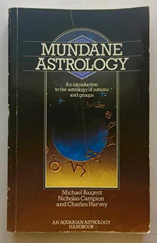 9780850303025: Mundane Astrology (Astrology Handbooks)
