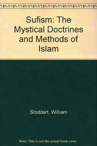 9780850303032: Sufism: The Mystical Doctrines and Methods of Islam