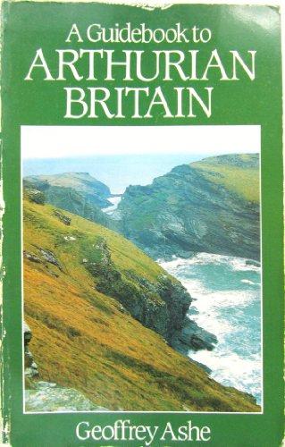 9780850303087: Guidebook to Arthurian Britain