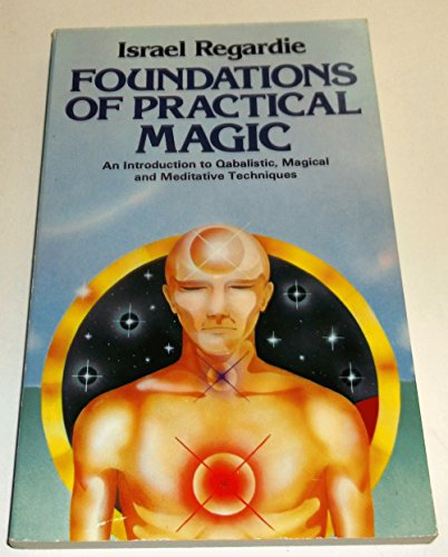 9780850303155: Foundations of Practical Magic