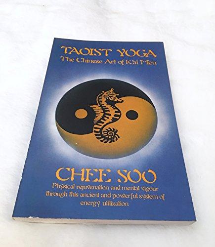 9780850303322: Taoist Yoga: The Chinese Art of K'Ai Men (PBK)