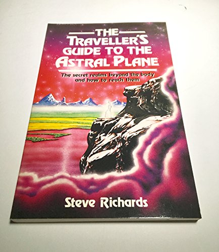 9780850303377: The Traveller's Guide to the Astral Plane