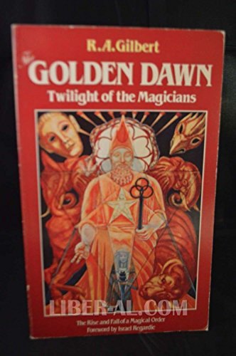 9780850303575: Golden Dawn: Twilight of the Magicians