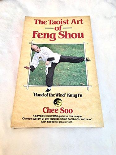 Taoist Art of Feng Shou: 'Hand of the Wind' Kung Fu.: Chee Soo.