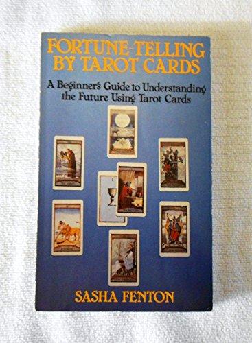 Fortune Telling by Tarot Cards: Fenton, Sasha