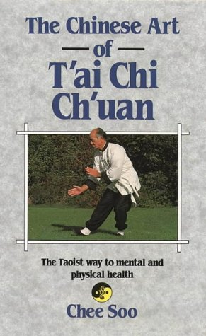 9780850303872: The Chinese Art of T'ai Chi Ch'uan