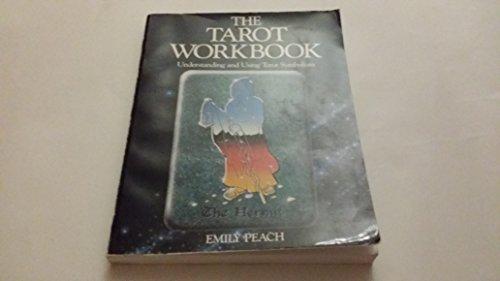 TAROT WORKBOOK: Understanding and Using Tarot Symbolism: Peach, Emily