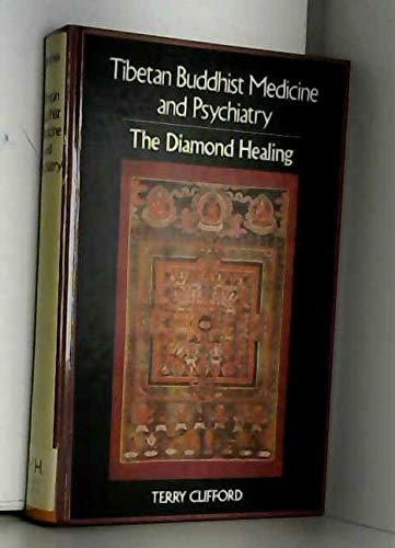9780850304060: Tibetan Buddhist Medicine and Psychiatry the Diamond Healing