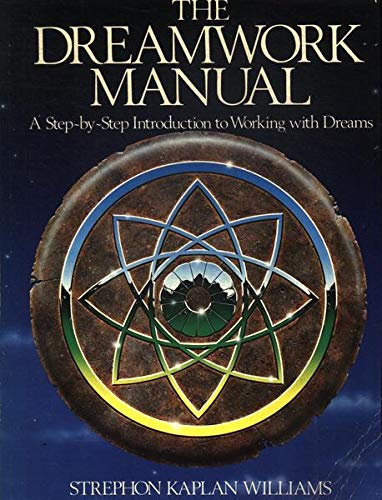 9780850304091: Dreamwork Manual: A Step-by-step Introduction to Working with Dreams