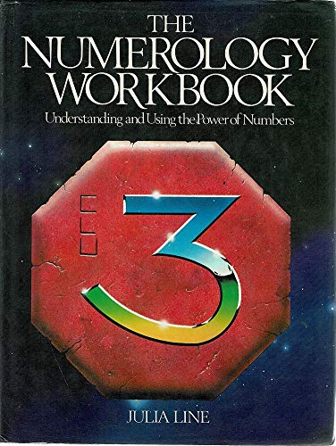 9780850304251: The Numerology Workbook: Understanding the Using and Using the Power of Numbers