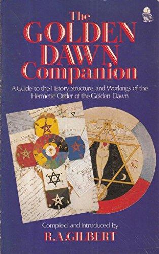 9780850304367: The Golden Dawn Companion