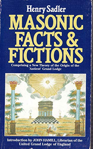 9780850304404: Masonic Facts and Fictions: A New Theory of the Origin of the