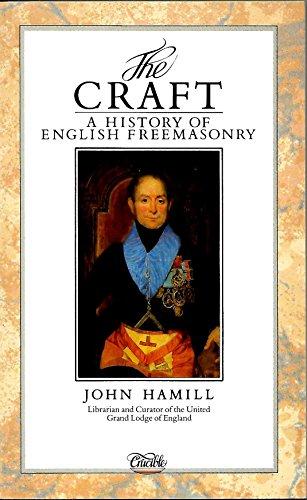 9780850304602: The Craft: History of English Freemasonry