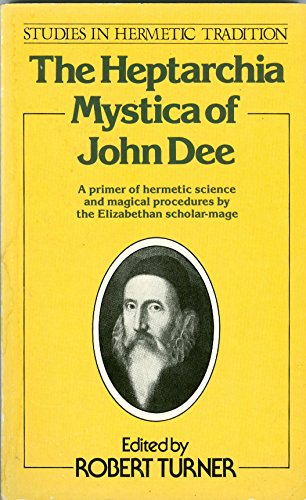 9780850304701: The Heptarchia Mystica of John Dee (Studies in hermetic tradition)