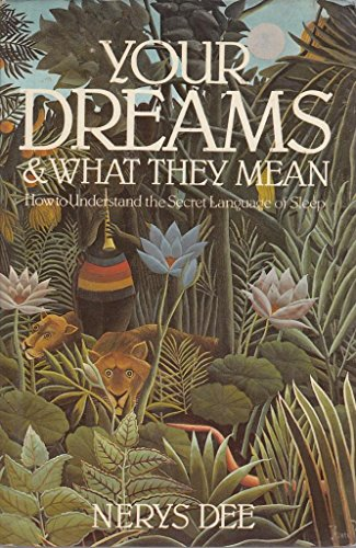 9780850304824: Your Dreams & What They Mean-C