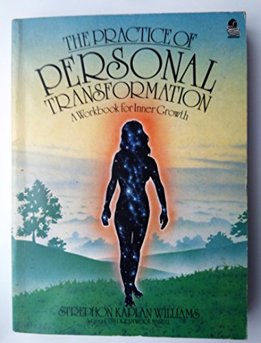 9780850304923: The Practice of Personal Transformation