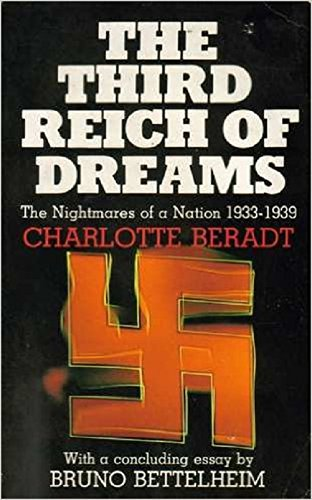 9780850305029: The Third Reich of Dreams: The Nightmares of a Nation, 1933-39