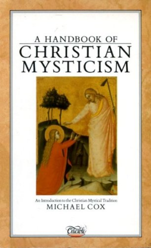 9780850305111: Handbook of Christian Mysticism: Introduction to the Christian Mystical Tradition