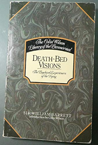 9780850305203: Death Bed Visions: The Physical Experiences of the Dying (Colin Wilson Library of the Paranormal)