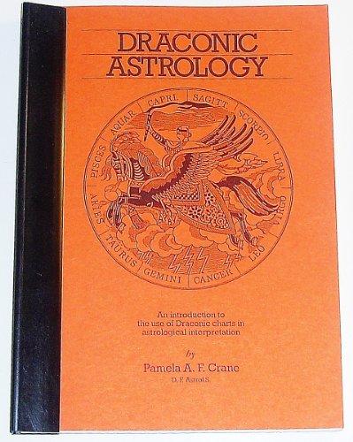 9780850305593: Draconic Astrology (An Aquarian Astrology Handbook)