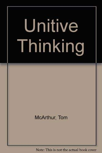 Unitive Thinking (0850306213) by McArthur, Tom