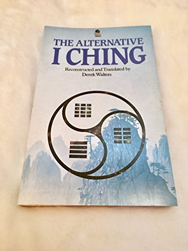 9780850306590: The Alternative I Ching