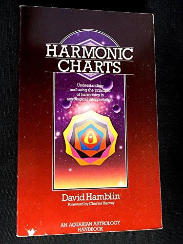 9780850306606: Harmonic Charts: Understanding and Using the Principle of Harmonics in Astrological Interpretation (Aquarian astrology handbook)