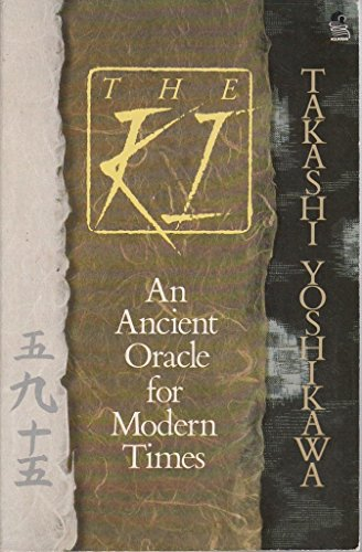 9780850306996: The Ki: An Ancient Oracle for Modern Times