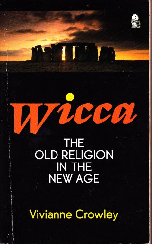 9780850307375: Wicca: The Old Religion in the New Age