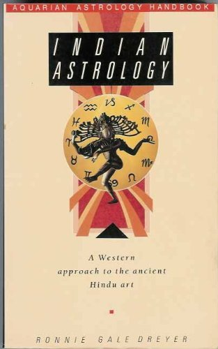 Indian Astrology: A Western Approach to the Ancient Hindu Art