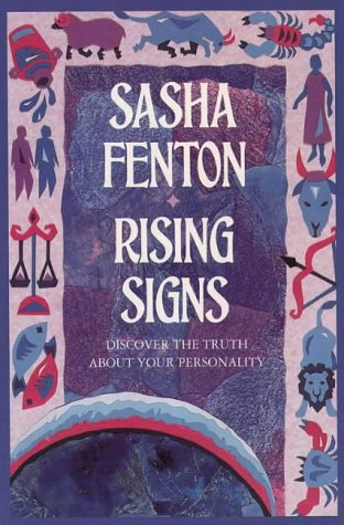 9780850307511: Rising Signs: The Astrological Guide to the Image We Project