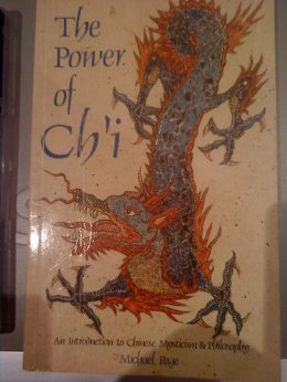 9780850307641: The Power of Ch'I: An Introduction to Chinese Mysticism and Philosophy