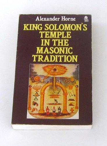 9780850307672: King Solomon's Temple in the Masonic Tradition (Masonic Classic Series)