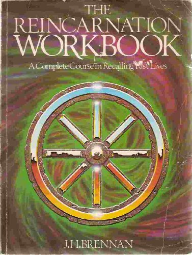 9780850307702: The Reincarnation Workbook: A Complete Course in Recalling Past Lives