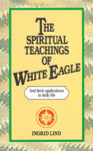 9780850307917: The Spiritual Teachings of White Eagle
