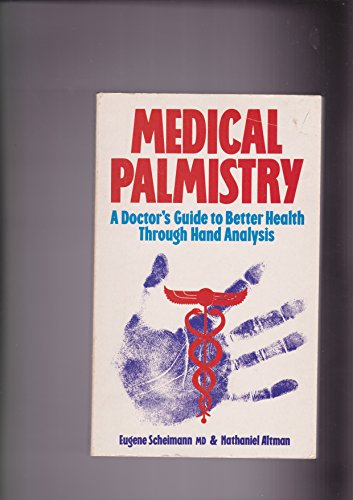 Medical Palmistry: Doctor's Guide to Better Health: Eugene Scheimann