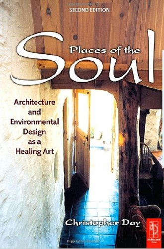 9780850308808: Places of the Soul: Architecture and Environmental Design As Healing Art