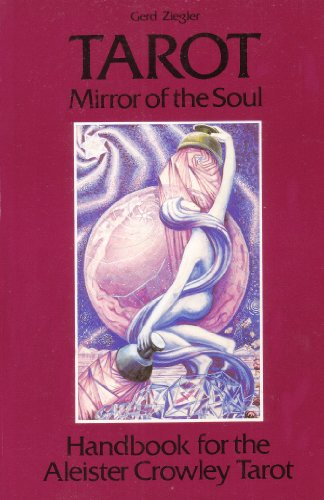 9780850308938: Tarot: Mirror of the Soul - Handbook for the Aleister Crowley Tarot