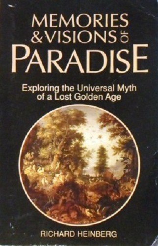 9780850309553: Memories & Visions of Paradise: Exploring the Universal Myth of a Lost Golden Age