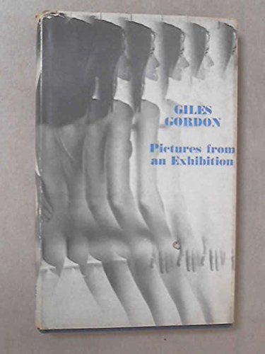 Pictures from an Exhibition: Giles Gordon