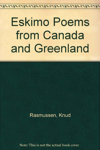 Eskimo Poems From Canada and Greenland: Lowenstein, Tom