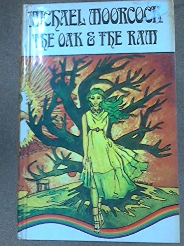 Oak and the Ram (9780850310955) by Michael Moorcock