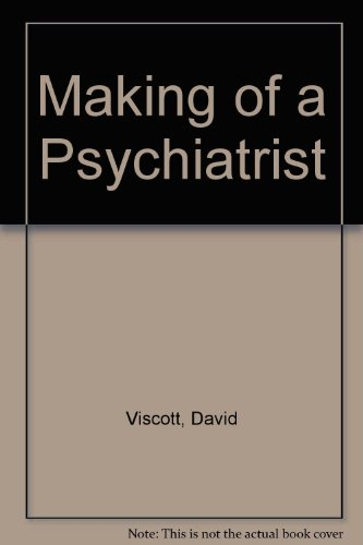 9780850311242: The Making Of A Psychiatrist