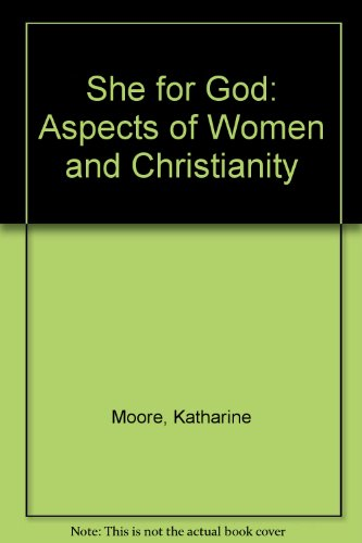 9780850312454: She for God: Aspects of Women and Christianity