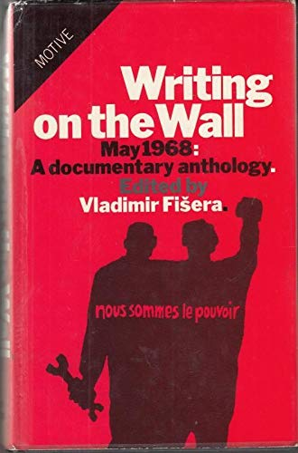 9780850312492: Writing on the Wall, May 1968: A Documentary Anthology (Motive)