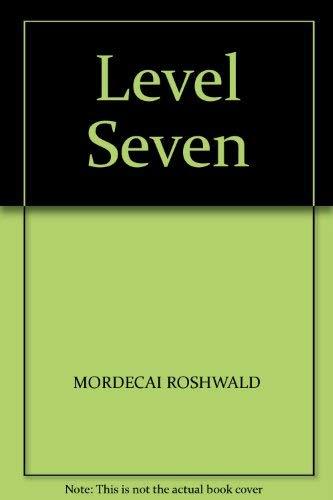 Level Seven: Roshwald, Mordecai