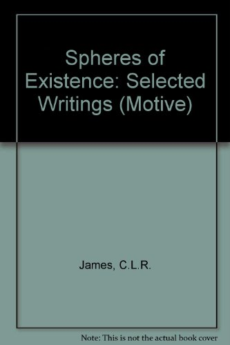 9780850312980: Spheres of Existence: Selected Writings (Motive)