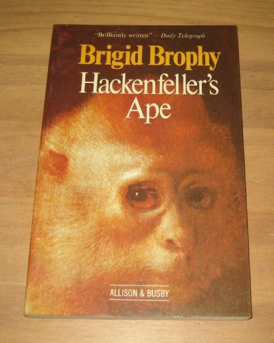 Hackenfeller's Ape: Brophy, Brigid