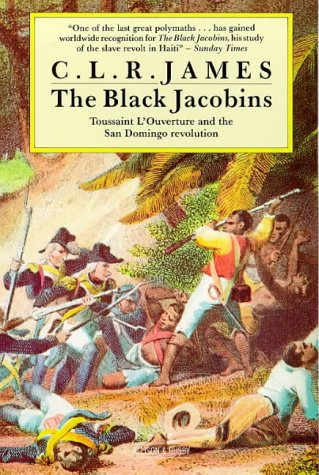 9780850313369: Black Jacobins, The: Toussaint L'Ouverture and the San Domingo Revolution
