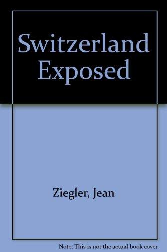 Switzerland Exposed: Jean Ziegler